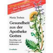Gesundheit aus der Apotheke Gottes, Maria Treben Deutsch