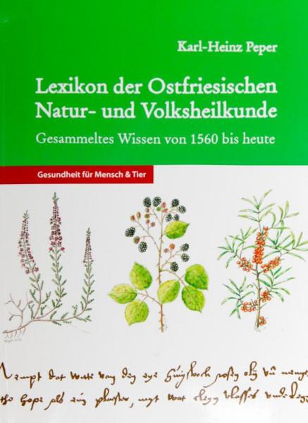 Lexikon der Ostfriesischen Natur- und Volksheilkunde